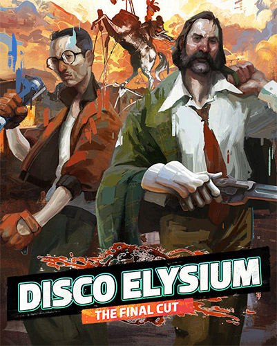 Disco Elysium: The Final Cut (2021)